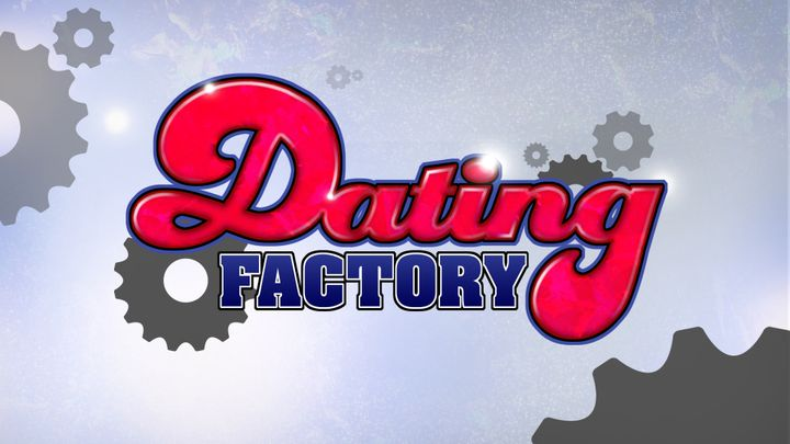 THE DATING FACTORY